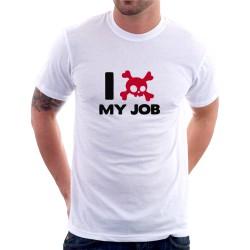 I hate my Job - Pánské Tričko s vtipným potiskem