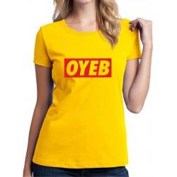 Parodia na oblečenie OYEB - Dámské Tričko s vtipnou potlačou