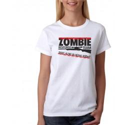Zombie responce team - zabij, alebo sa nechaj zožrať - Dámske tričko s vtipnou potlačou