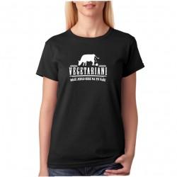 Vegetariáni - moje jedlo sere na to vaše - Dámske tričko s vtipnou potlačou