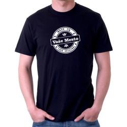 Made in Vaše město, 100% originál - Pánske tričko s potlačou