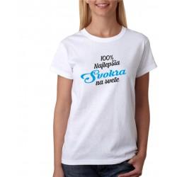 100% najlepší Svokra na svete - Dámske Tričko s potlačou