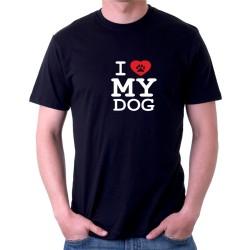 I love my Dog - Pánske tričko s potlačou pre psíčkarou