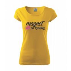 Magnet na kretény - Dámské tričko s potlačou magnet na kretény