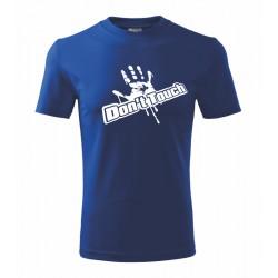 Don't touch - Pánske tričko s nápisom nedotýkať sa