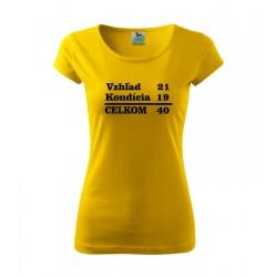 . Dámske tričko, darčekove vtipne tričko
