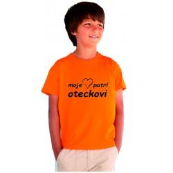 Moje srdce patrí oteckovi. Detské tričko s vtipnou potlačou, super dárek