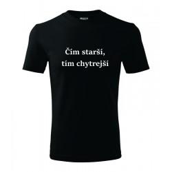 Čím starší, tím chytrejší. Pánske darčekove tričko, originalni darček