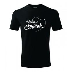 Najlepší strýček v srdcu. Pánske darčekove tričko, originalni darček pre strýka