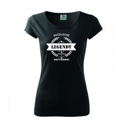 Naozajstné Legendy sa rodia v Septembri. Dámske tričko, darčekove tričko pre ženy