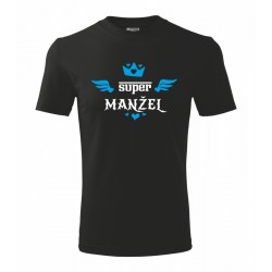 Super Manžel s korunkou - Pánske tričko s potlačou vhodne ako darček pre manžela