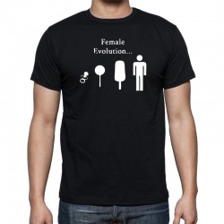 Female Evolution -Pánske Tričko s vtipnou potlačou