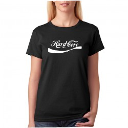 Hard Core - Dámske Tričko s vtipnou potlačou